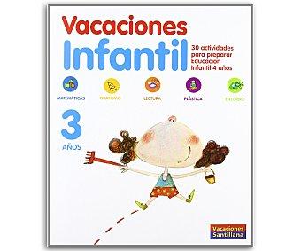 SANTILLANA Vacaciones Infantil 3 1 Unidad