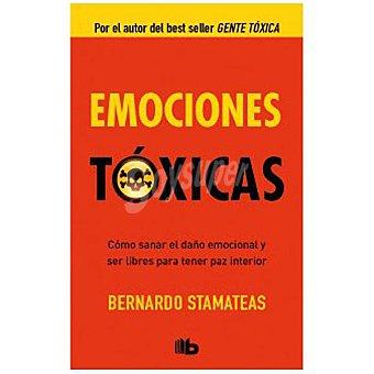 Emociones tóxicas (bernardo Stamateas)