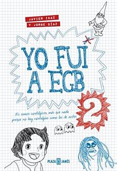Javier Ikaz y Jorge Díaz Libro Yo fui a EGB 2 1 ud