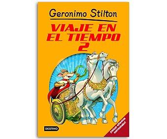 INFANTIL JUVENIL Gerónimo Stilton, Viaje en el tiempo 2, vv.aa. Género: infantil. Editorial: Destino. Descuento ya incluido en pvp. PVP anterior: