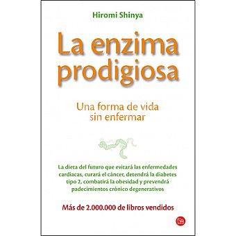 La enzima prodigiosa (hiromi Shinya Shinya)