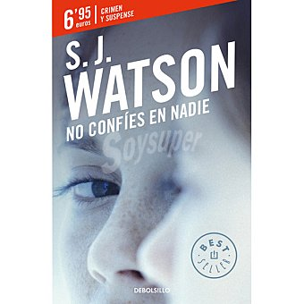 No confíes en nadie (S.J. Watson)