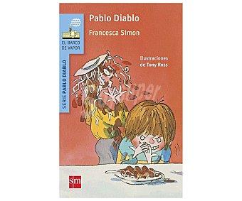 Editorial SM Libro Pablo Diablo, francesca simon. Género: infantil. Editorial El barco de vapor serie azul