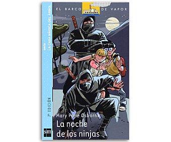 Osborne La noche de los guerreros ninja, mary pope osborne, género: infantil, editorial: El barco de vapor azul, SM. Descuento ya incluido en pvp. PVP anterior: