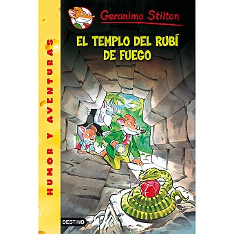 STILTON Gerónimo : El templo del rubí de fuego +7 años