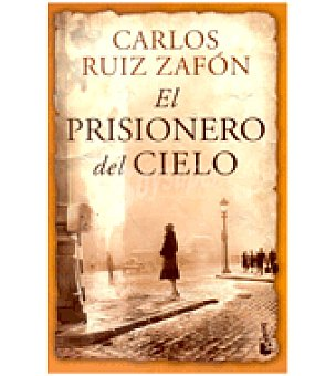 Ruiz El prisionero del cielo (carlos Zafón)
