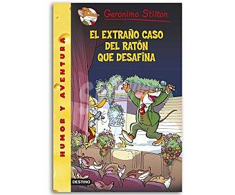 Destino Geronimo Stilton 55; El extraño caso del ratón que desafina, vv.aa. Género: infantil. Editorial Destino