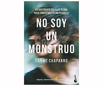 Espasa No soy un monstruo, CARME CHAPARRO. Género: narrativa. Editorial: libros.