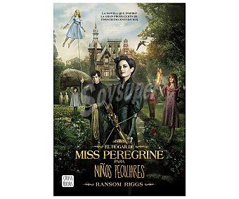 Cross El hogar de Miss Peregrine para niños peculidares, ransom riggs. Género: juvenil. Editorial Cross Books
