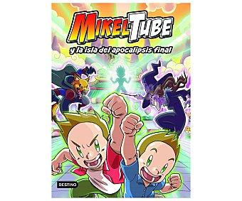Planeta Mikeltube y la isla del apocalipsis final, miketube. Género infantil. Editorial Planeta