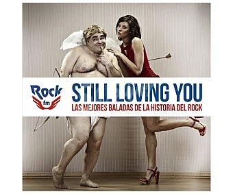 Recopilatorios Disco Cd Still Loving You, Las mejores baladas de la historia del rock, Rock Fm. Género: recopilatorios. Lanzamiento: Diciembre de 2015
