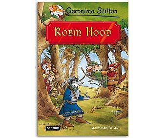 INFANTIL JUVENIL Robin Hood, Grandes historias de Geronimo Stilton, vv.aa. Género: infantil, juvenil. Editorial: Destino. Descuento ya incluido en pvp. PVP anterior: