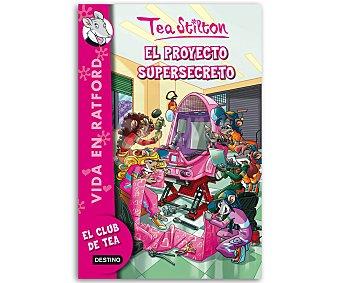 Tea Stilton Tea Stilton. Vida en Ratford 5: El proyecto supersecreto, TEA stilton, género: infantil, editorial: Planeta. Descuento ya incluido en pvp. PVP anterior: