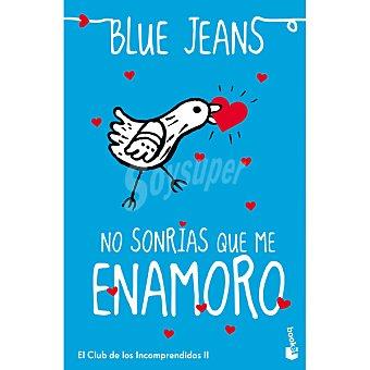 Blue Jeans No sonrías que me enamoro