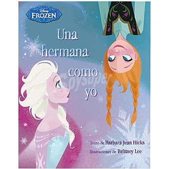 DISNEY Frozen Una Hermana Como Yo