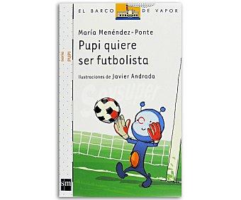 INFANTIL Pupi quiere ser futbolis