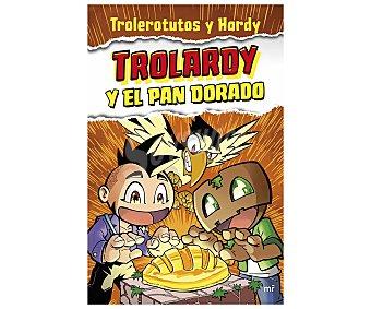 MR Trolardy y el pan dorado, trolerotutos Y hardi. Género: infantil. Editorial Mr.