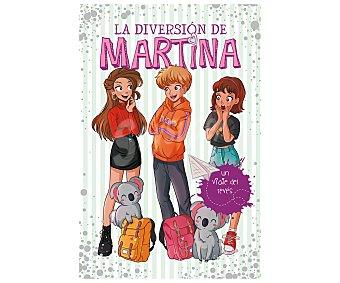Montena La Diversión de Martina, Un viaje del revés, martina D antiochia. Género: infantil. Editorial Montena.