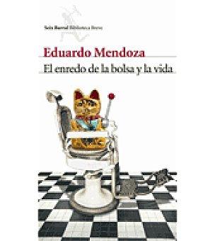 El enredo de la bolsa y la vida (eduardo Mendoza)