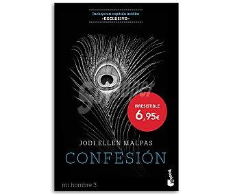 ROMÁNTICA Mi hombre 3, Confesión, jodi ellen malpas. Libro de bolsillo. Género: romántica. Editorial: Booket 3, Confesión