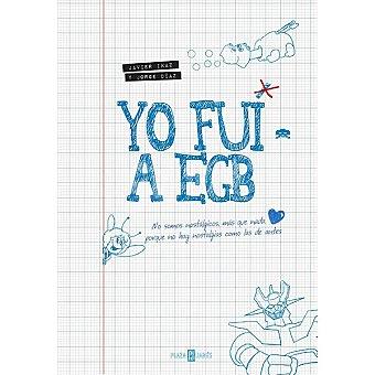 JORGE Yo fui a EGB ( Díaz, Javier Ikaz)