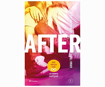 NARRATIVA After, anna todd, Género: Narrativa, Editorial: Planeta. Descuento ya incluido en pvp. PVP Anterior: