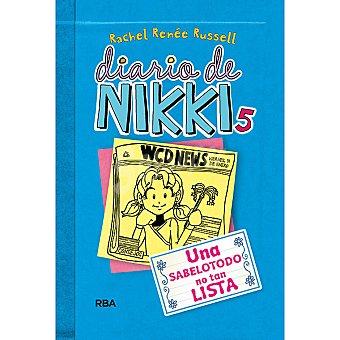 Rba Diario de Nikki 5: Una sabelodo no tan lista +6 años 1 Unidad