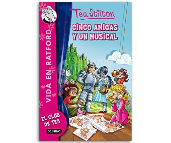 Tea Stilton Tea Stilton, Cinco amigas y un musical, Vida en Ratford 6, vv.aa. Género: infantil. Editorial: Destino. Descuento ya incluido en pvp. PVP anterior: