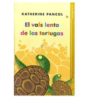 TORTUGAS El vals lento de las (katerine Pancol)