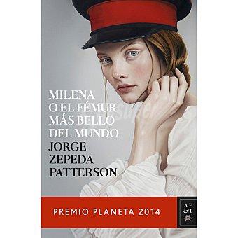 Jorge Zepeda Milena o el fémur más bello del mundo ( Patterson)