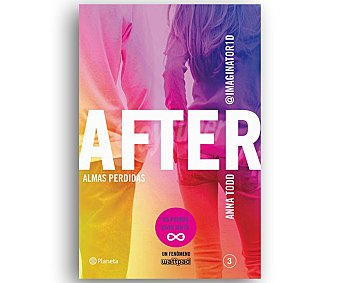 NARRATIVA After 3: Almas Perdidas, anna todd, Género: Narrativa, Editorial: Planeta. Descuento ya incluido en pvp. PVP Anterior: