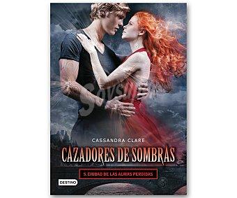 Cassandra Clare Cazadores de Sombras  1u