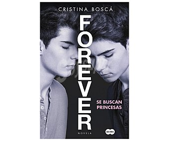 Suma Libro Forever, se buscan princesas, Gemeliers, cristina boscá. Género juvenil. Editorial Suma