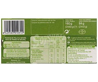 Auchan Pechuga de pollo al natural 2 unidades de 80 gramos