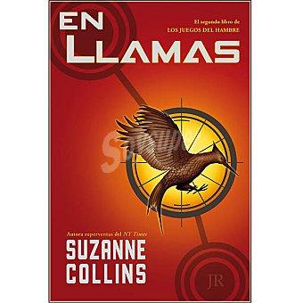 Suzanne Collins En llamas: Los juegos del hambre vol.2 ( )
