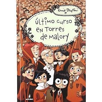 Torres Último Curso En De Malory (enid Blyton)