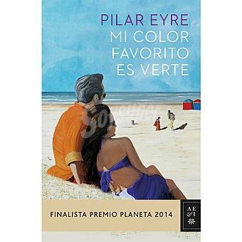Pilar Eyre Mi color favorito es verte 1 ud