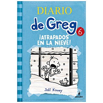 MOLINO Diario de greg 6: ¡atrapados en la nieve! (jeff Kinney) +9 años 1 Unidad