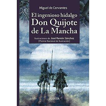 ANAYA El ingenioso Hidalgo Don Quijote De la Mancha (miguel de Cervantes) 1 Unidad
