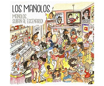 PROMO ARTS MUSIC RECORDS Disco Cd Manolos suban al escenario, Los Manolos. Género: pop rock nacional. Lanzamiento: Abril del 2017.