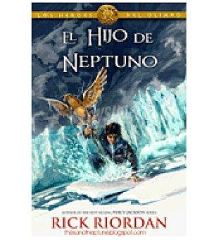 El hjo de Neptuno (rick Riordan)
