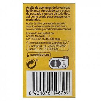 Carrefour Aceite de oliva virgen extra hojiblanca 1 L 1 l