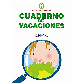 ANAYA Cuaderno de vacaciones repaso 6º primaria