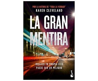 Editorial Booket La gran mentira, karen cleveland, libro de bolsillo. Género: novela negra. Editorial Booket.