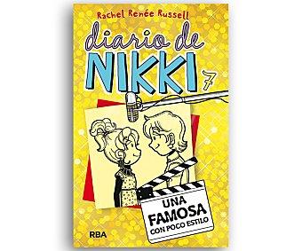 Editorial Rba Diario de Nikki 7, Una famosa con poco estilo, rachel renée russel. Género: juvenil. Editorial RBA