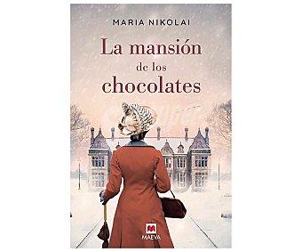 Maeva La mansión de los chocolates, maria nikolai. Género: narrativa. Editorial Maeva.