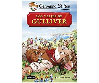 Destino Los viajes de Gulliver, grandes historias, gerónimo stilton. Género: infantil, juvenil. Editorial Destino
