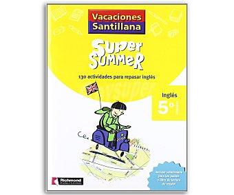 SANTILLANA Super Summer 5 1 Unidad