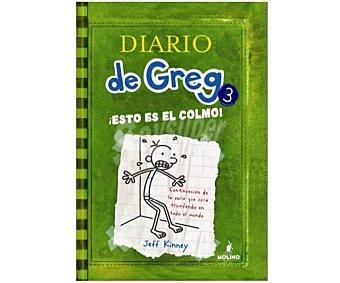 Molino Diario de Greg 3: ¡esto es el Colmo!, jeff kinney, Género: Infantil, Editorial: Molino