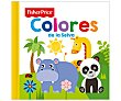 Colores de la selva, VV.AA. Género: infantil, preescolar. Editorial Fisher Price.  Fisher-Price